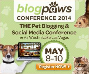 BlogPaws 2014 - Register Now!