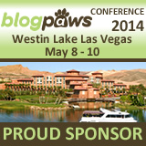 Proudly Sponsoring BlogPaws 2014 - The Pet Blogging and Social Media Conference