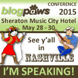 I'm Speaking at BlogPaws 2015! Let's meet there!