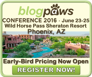 BlogPaws 2016 Early-Bird Prices