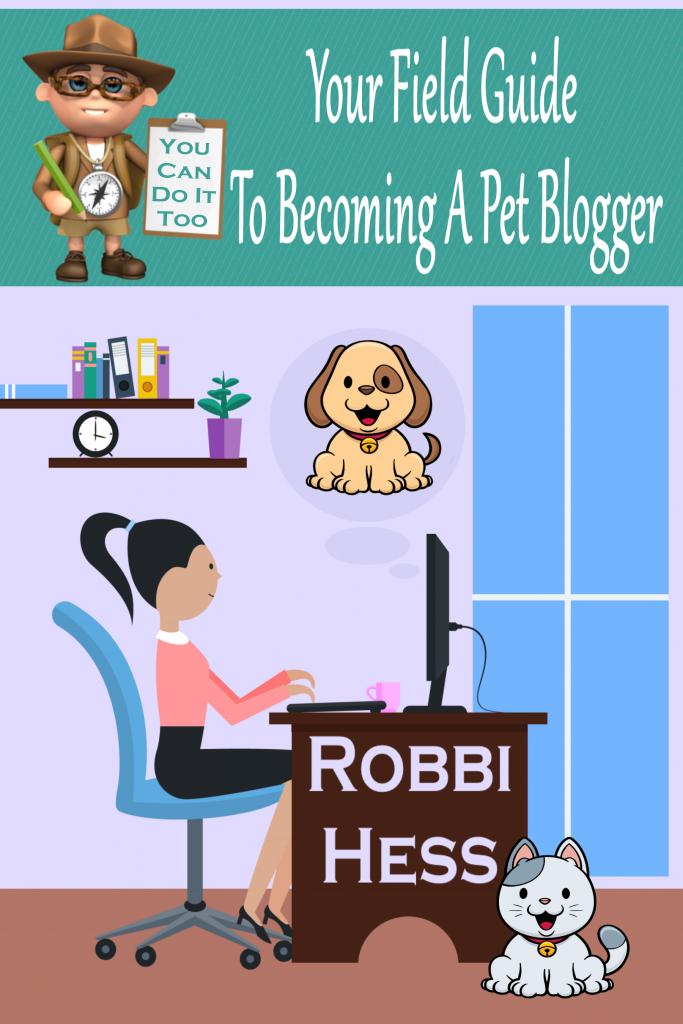 Your Field Guide To Becoming A Pet Blogger Cover