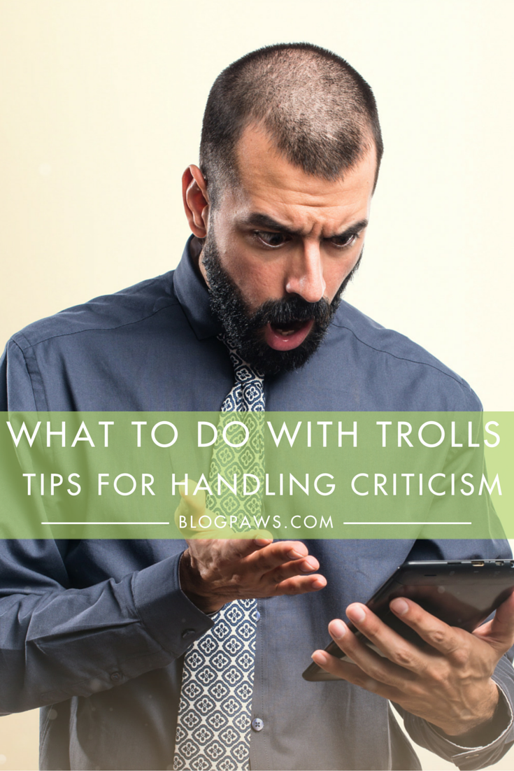 What to Do When You Get Trolled- Tips for Handling Criticism