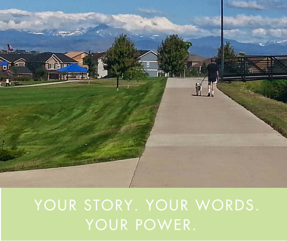 Your story. Your words. Your power.