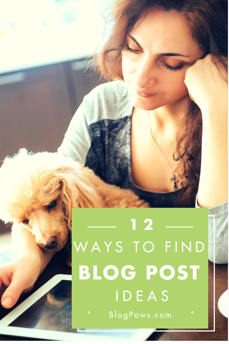12 ways to find blog post ideas