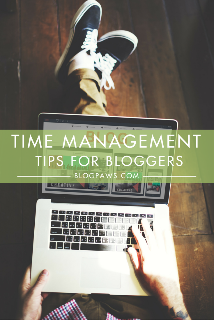 7 time management tips for bloggers