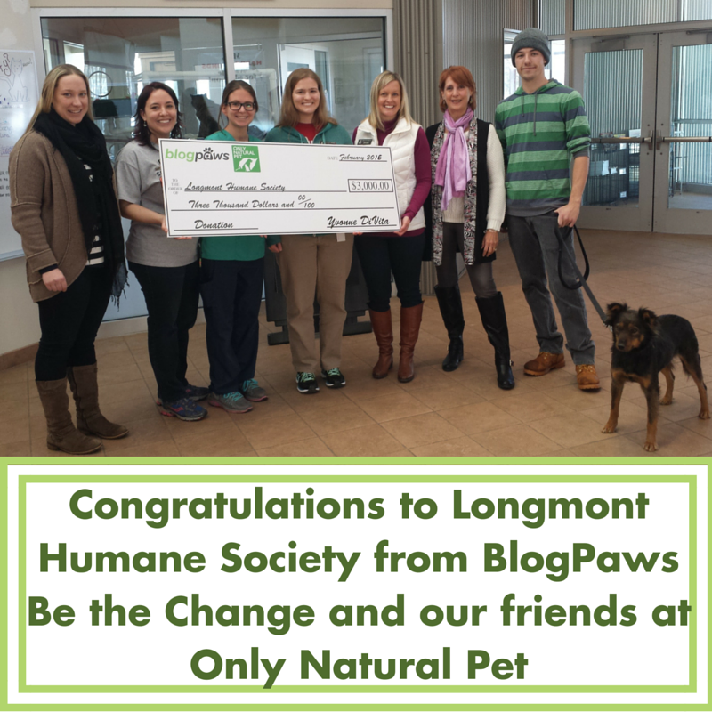 Congratulations to Longmonth Humane from Be the Change and Only Natural Pet