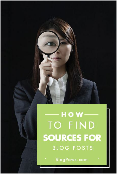How to find credible blog post sources
