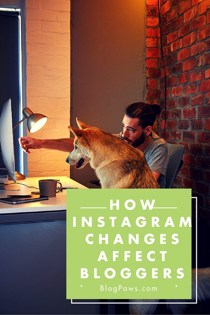 Instagram changes and bloggers