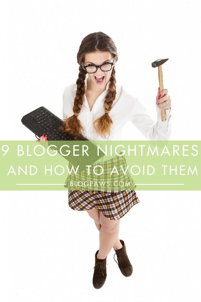 Blogger nightmares