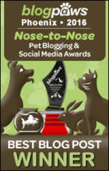 BlogPaws 2016 Nose-to-Nose Awards - Best Written Pet Blog Post Winner