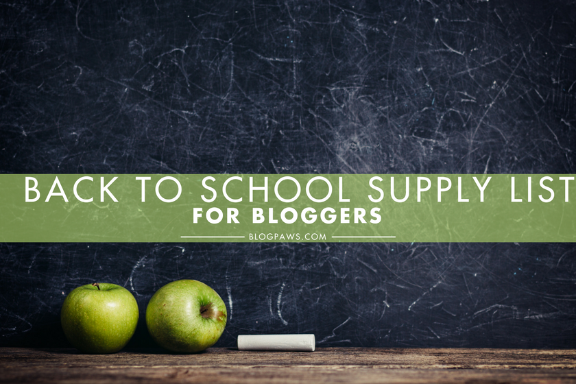 Back to School Supply List for Bloggers (1)