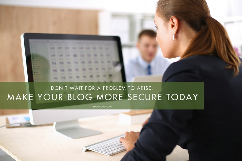 Make your blog more secure today