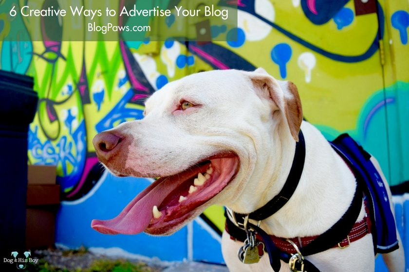 6 Creative Ways to Advertise Your Blog