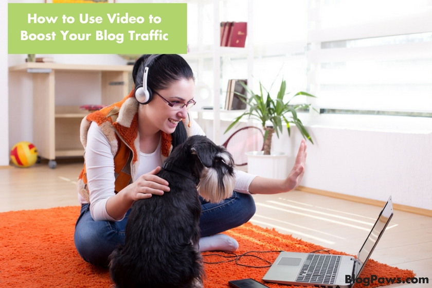 How to Use Video to Boost Your Blog Traffic