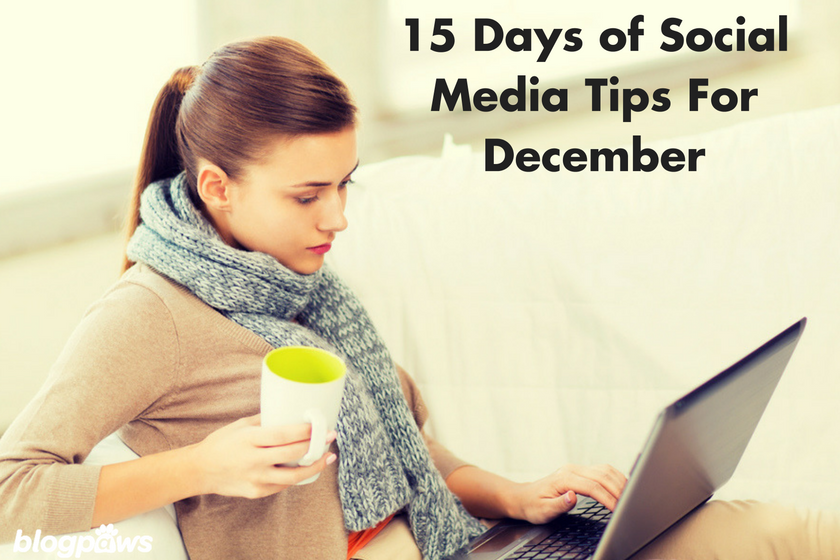 15 Days of Social Media Tips For December