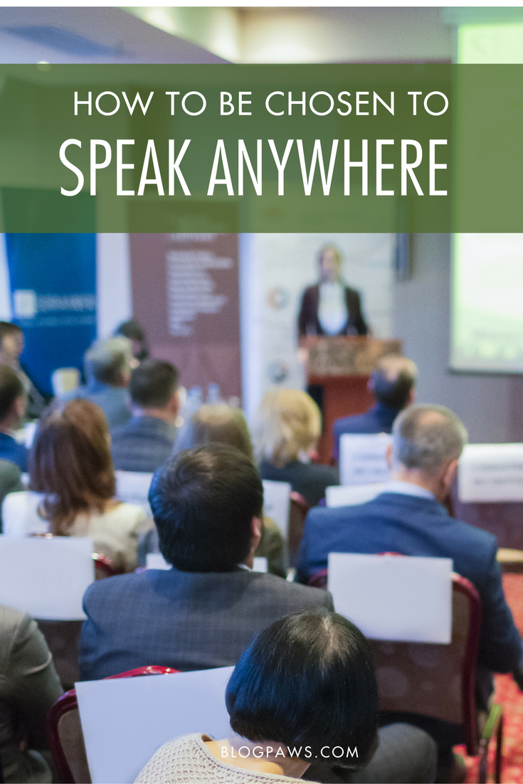 How to Be Chosen to Speak Anywhere | BlogPaws.com
