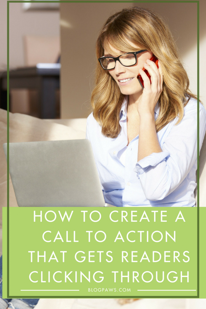 How to Create a Call to Action That Gets Readers Clicking Through