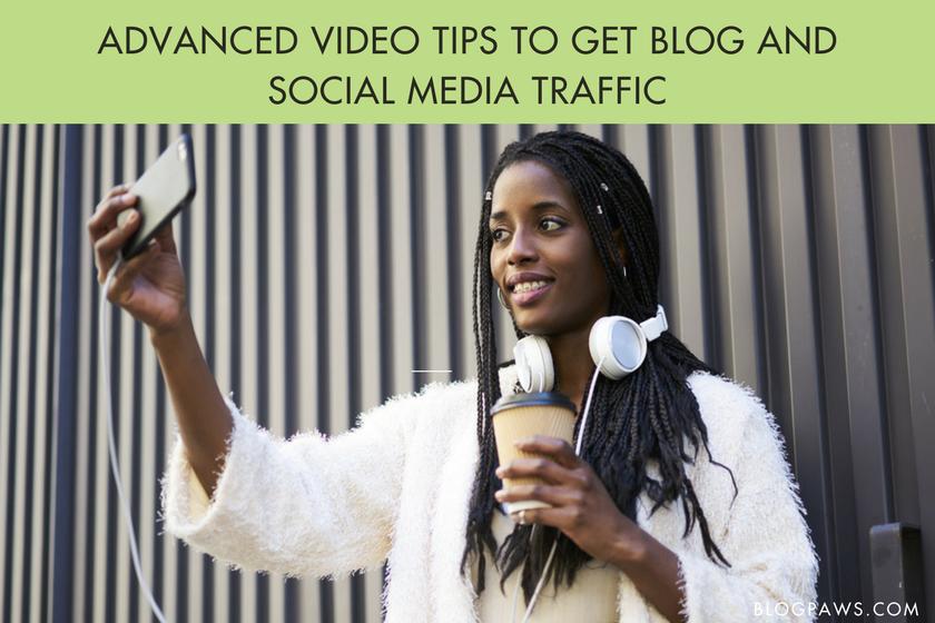 Advanced video tips for social media