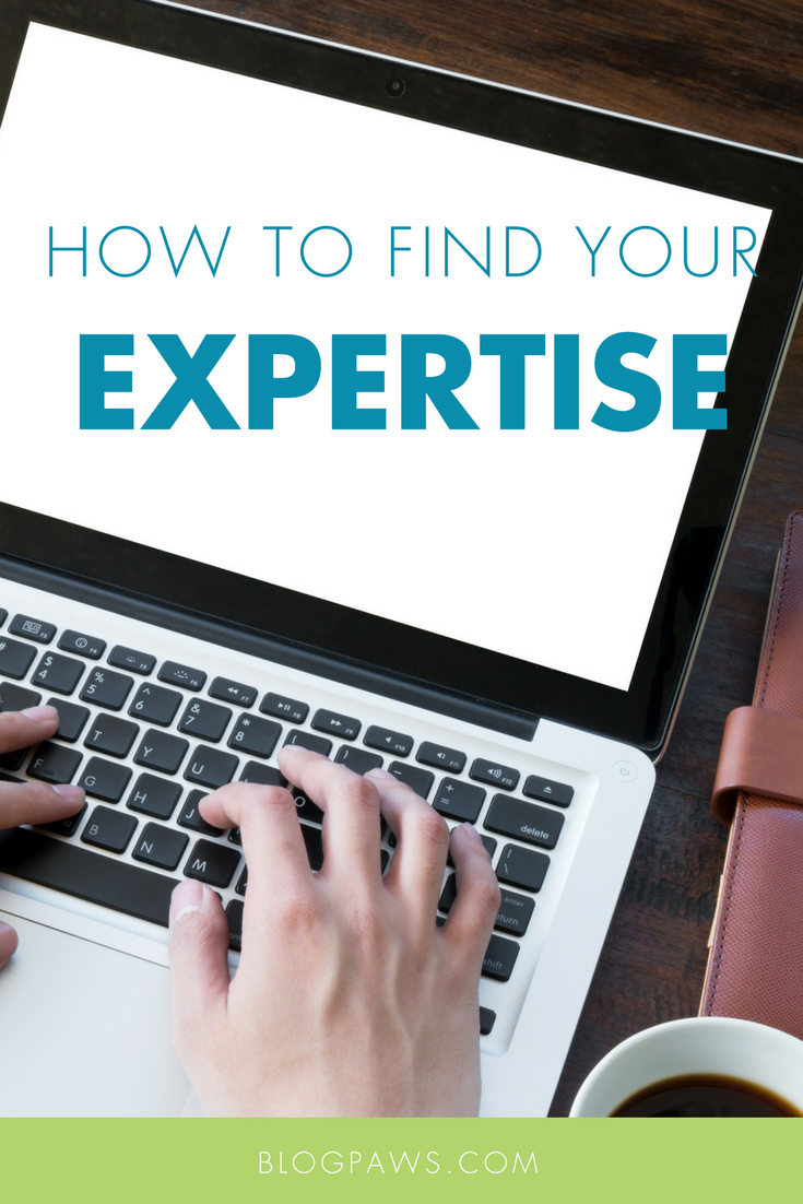 How to Find Your Expertise -BlogPaws.com