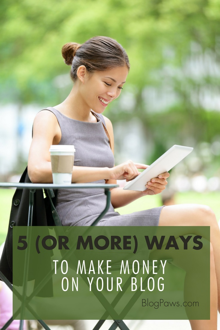 ways to make money with your blog