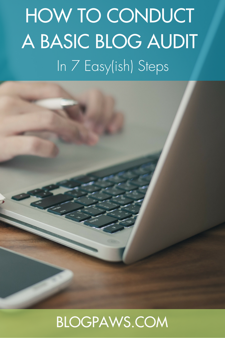 How to Do a Basic Blog Audit in 7 Simple Steps