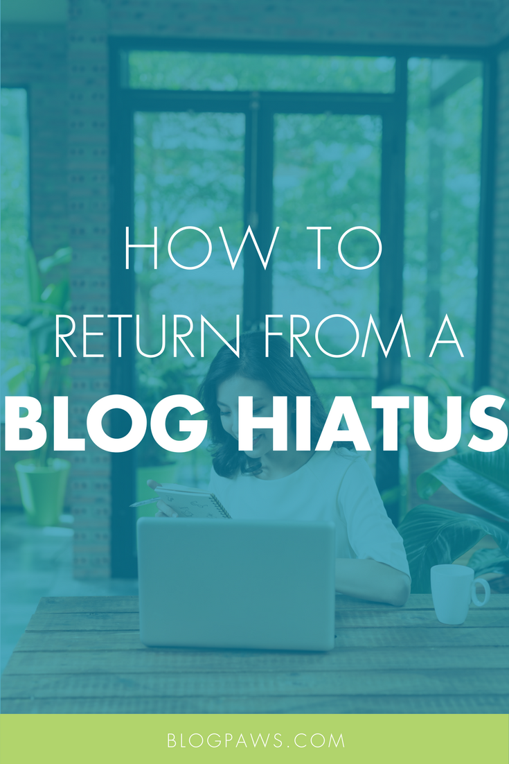 How to come back from a blog hiatus