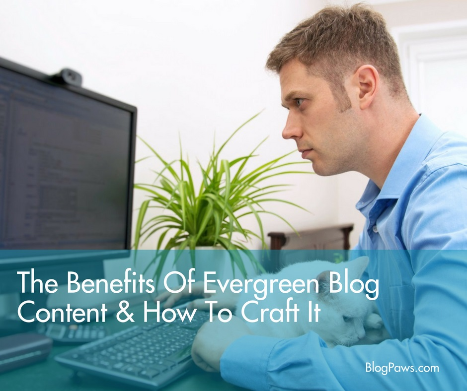 benefits of evergreen content