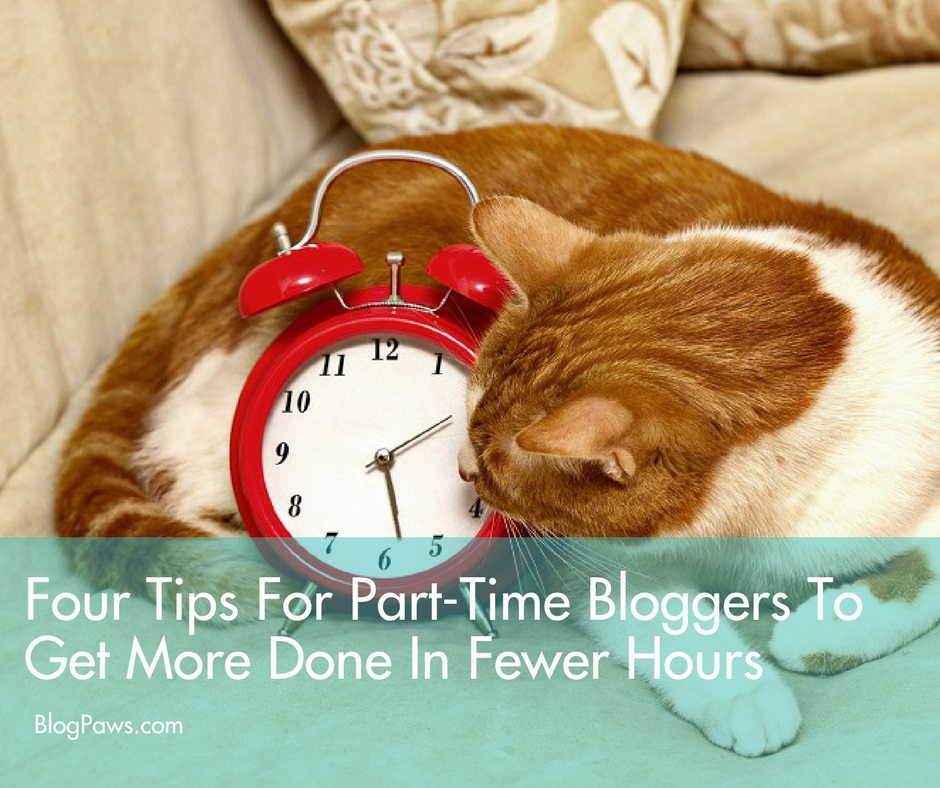 part time bloggers get more done