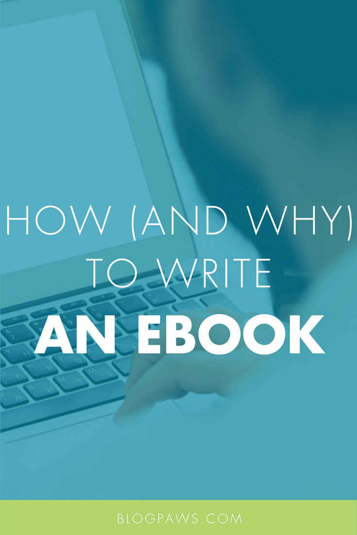How To Write An Ebook- The Why