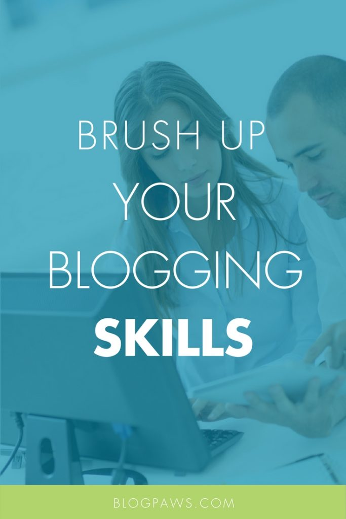 brush up on blogging skills