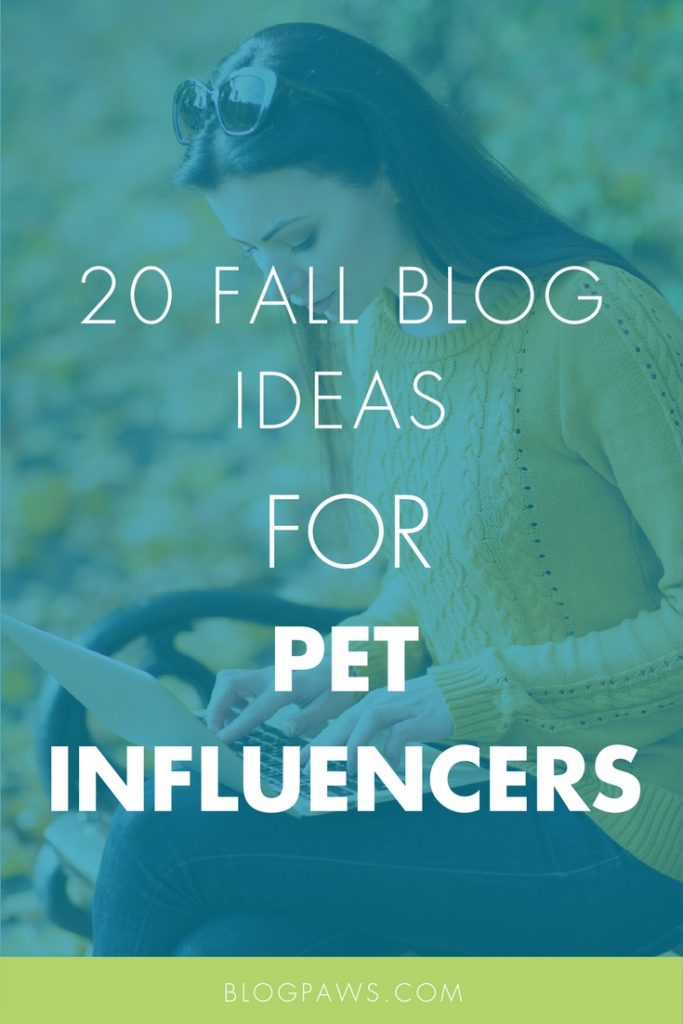 Fall blogging prompts for pet influencers