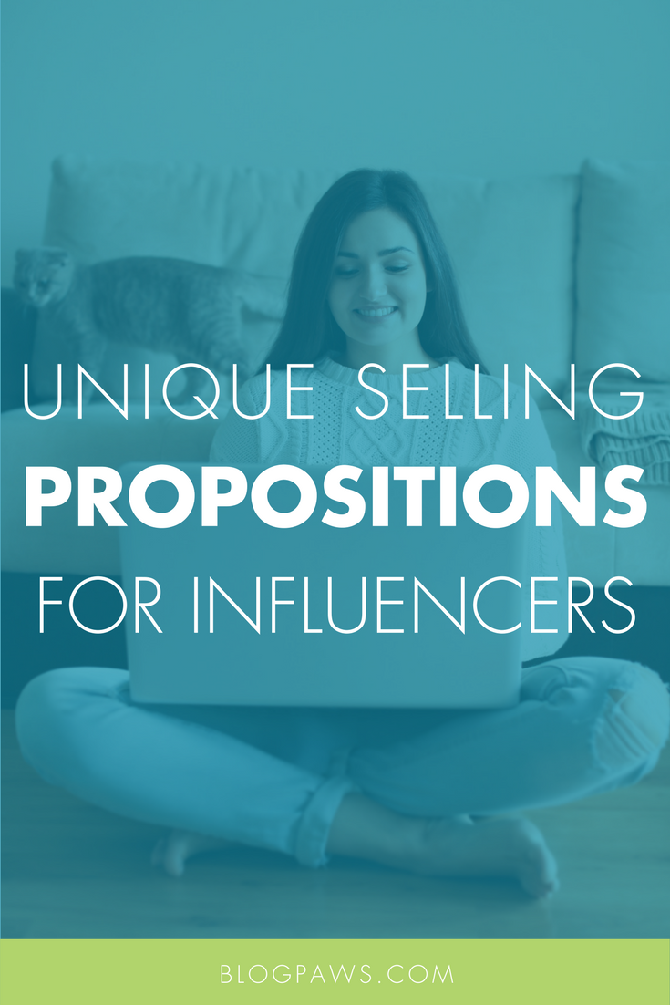 Unique Selling Propositions for Influencers