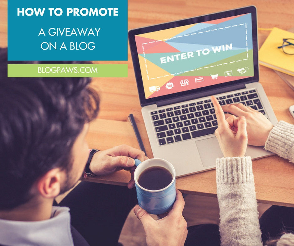 How to promote blog giveaway or blog contest
