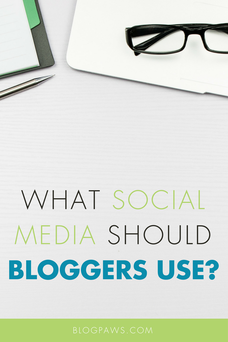 What Social Media Platforms Should Bloggers Use