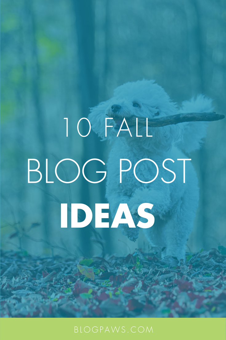10 Fall Blog Post Ideas