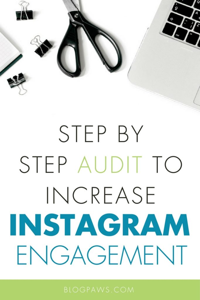 Step by Step Audit to Increase Instagram Engagement