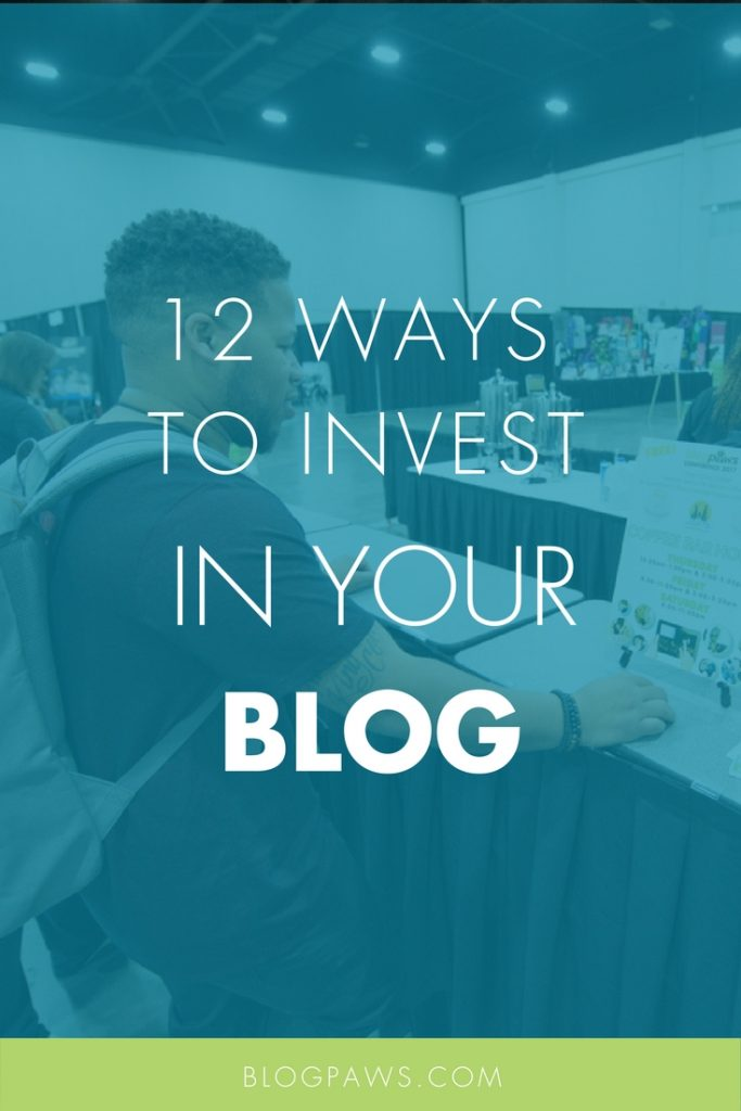 12 WAYS TO INVEST IN BLOG
