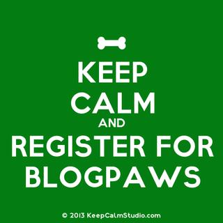 KeepCalmStudio.com--Keep-Calm-And-Register-For-Blogpaws