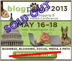 BlogPaws 2013 is SOLD OUT!