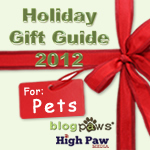 Gifts for Your Pets! 2012 Holiday Gift Guide from BlogPaws and High Paw Media