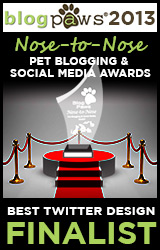 BlogPaws 2012 Nose-to-Nose Pet Blogging and Social Media Awards - Finalist: Best Twitter Design