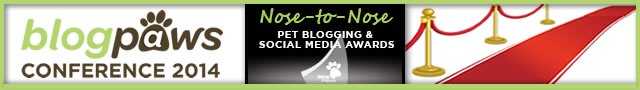 BlogPaws 2014 Nose To Nose Pet Blogging and Social Media Awards banner