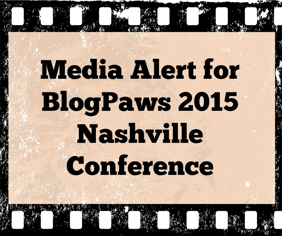 BlogPaws Media Alert