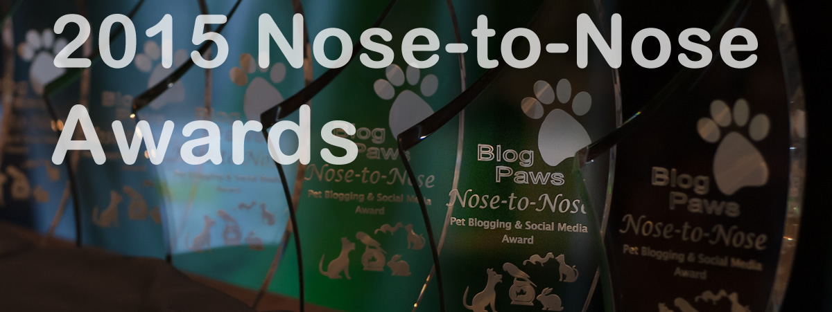 BlogPaws 2015 Nose-to-Nose Pet Blogging and Social Media Awards