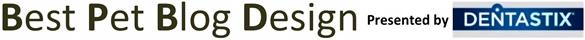 2015 Best Pet Blog Design presented by Dentastix