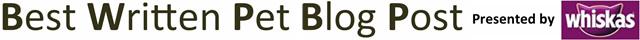 2015 Best Written Pet Blog Post presented by Whiskas