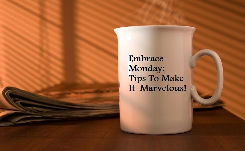 happy monday tips