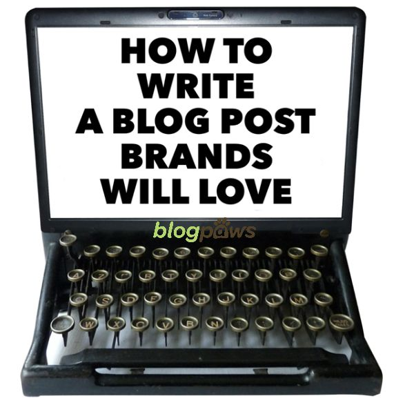 How to write a blog post brands will love