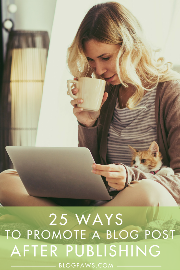 25 Ways to Promote a Blog Post