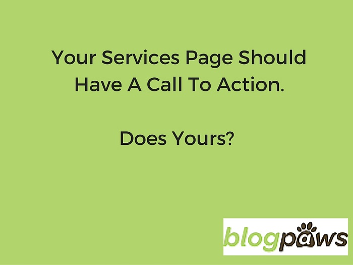 Your Services Page Should Have A Call To Action. Does Yours-